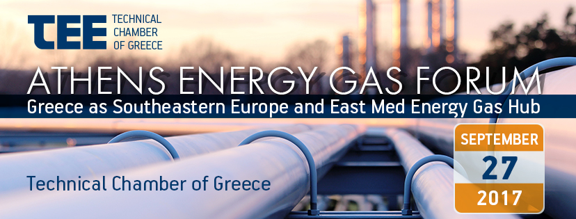 "Energy-Gas Forum on ""GREECE AS SOUTHEASTERN EUROPE & EAST MED ENERGY GAS HUB"","